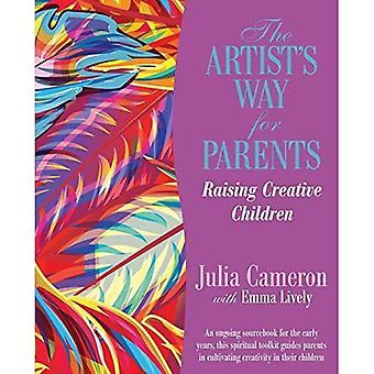 Der Weg des Künstlers für Eltern: kreative Kindererziehung