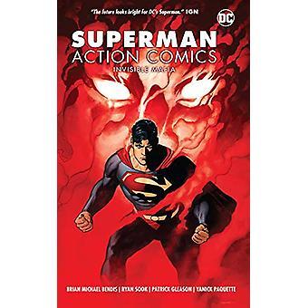 Superman - Action Comics Volume 1 - Invisible Mafia von Brian Michael Be
