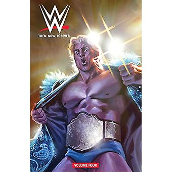 WWE - Then Now Forever Vol. 4 by Dennis Hopeless - 9781684154746 Book