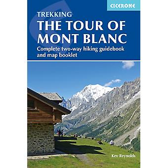 Trekking the Tour of Mont Blanc by Kev Reynolds