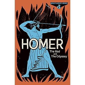 World Classics Library Homer  The Illiad and The Odyssey by Homer & Translated by Samuel Butler & Translated by T E Lawrence