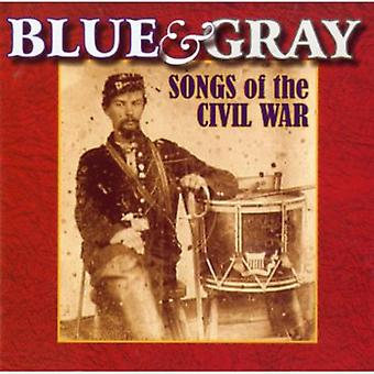 Blue & Gray Songs of the Civil War - Blue and Gray: Songs of the Civil War [CD] USA import