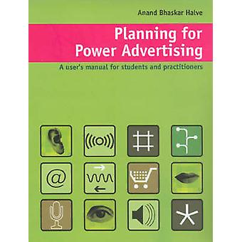 Planning for Power Advertising by Halve & Anand