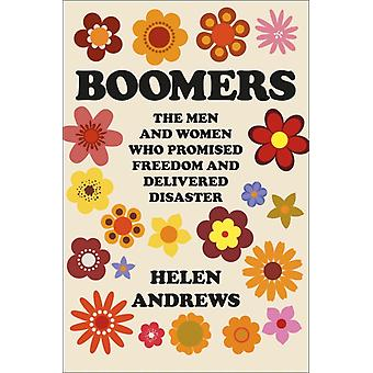 Boomers by Andrews & Helen