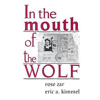 In the Mouth of the Wolf by Rose Zar - 9780827603820 Book