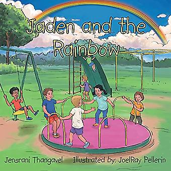 Jaden and the Rainbow by Jensrani Thangavel - 9781482866537 Book