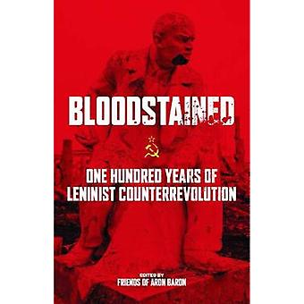 Bloodstained by Edited by Friends of Aron Baron & Contributions by Iain McKay & Contributions by Dr Barry Pateman & Contributions by Mark Leier