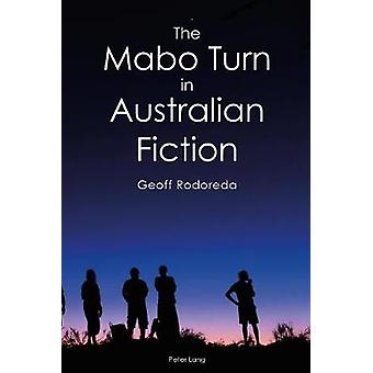The Mabo Turn in Australian Fiction 1 Australian Studies Interdisciplinary Perspectives