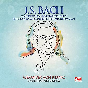 J.s. Bach - j.s. Bach: Concerto Nr. 8 Cembalo Streicher & Basso Continuo in D-Moll, Bwv 1059 [CD] USA import
