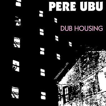 Pere Ubu - Dub Housing [CD] USA import