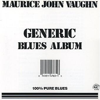 Maurice John Vaughn - generische Blues Album [CD] USA import
