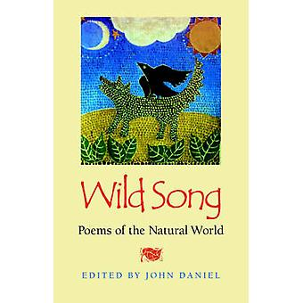 Wild Song - Poems of the Natural World by John Daniel - 9780820320113