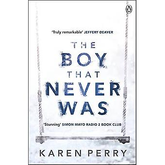 The Boy That Never Was by Karen Perry - 9781405914048 Book