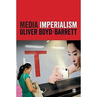 Medien-Imperialismus durch Oliver Boyd-Barrett - 9781446268711 Buch
