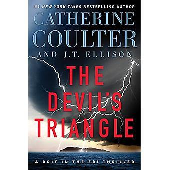 The Devil's Triangle door Catherine Coulter - J T Ellison - 97815011503