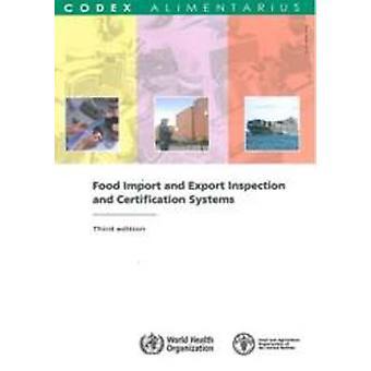 Et Inspection des exportations et des importations alimentaires des systèmes de Certification (3e Revi