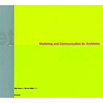 Marketing and Communication for Architects - Fundamentals - Strategies
