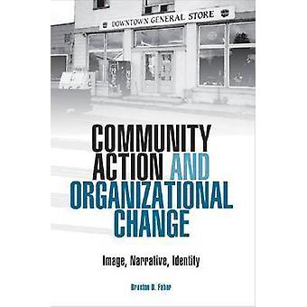 Community Action and Organizational Change - Image - Narrative - Ident