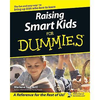 Raising Smart Kids for Dummies by Marlene Targ Brill - 9780764517655