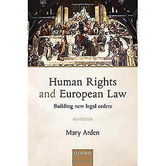 Menschenrechte und Europarecht: Aufbau neue Rechtsordnungen: 1