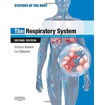 The Respiratory System: Basic Science and Clinical Conditions