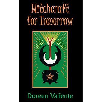 Hekserij voor morgen
