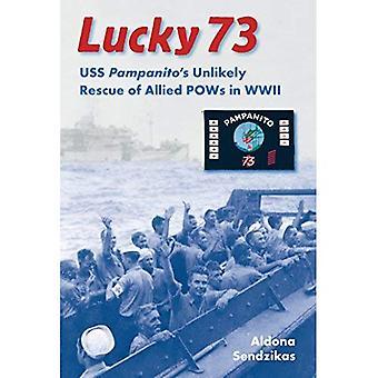 Lucky 73: USS Pampanitos osannolikt räddning av allierade krigsfångar under andra världskriget