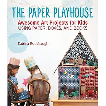 La casita de papel: Impresionante arte proyectos para niños con papel, cajas y libros