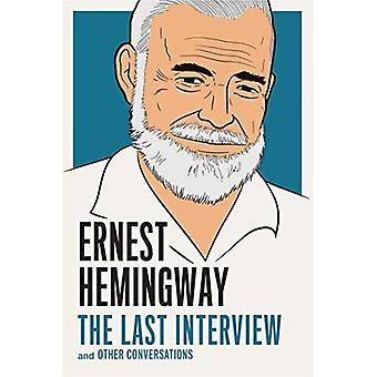 Ernest Hemingway: Den sista intervjun: och andra samtal