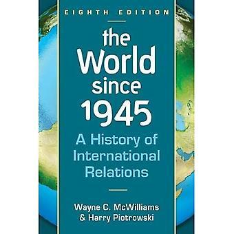 De wereld sinds 1945: Een geschiedenis van internationale betrekkingen