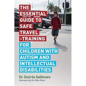 The Essential Guide to Safe Travel koulutus lasten kanssa autismi ja kehitysvammaisille