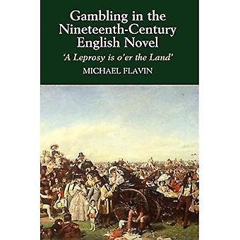 Glücksspiel im englischen Roman des 19. Jahrhunderts (HB @ PB Preis): eine Lepra ist über das Land