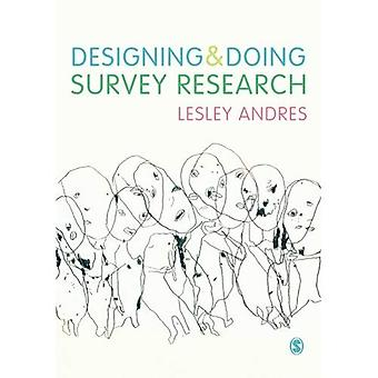Designing  ; Doing Survey Research