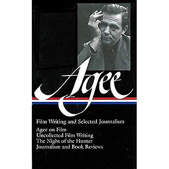 James Agee: Film Writing and Selected Journalism (Library of America)