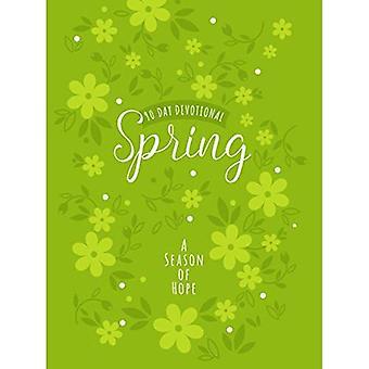 Lente: Een seizoen van de hoop (90-daagse devotionele)