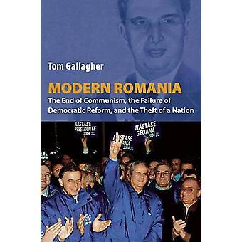 Modern Romania by Tom Gallagher