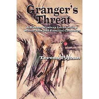 Grangers Threat by Pijoan & Teresa
