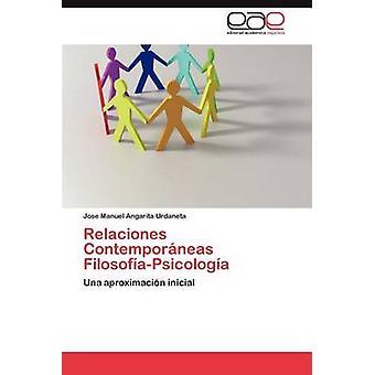 Relaciones Contemporaneas FilosofiaPsicologia af Angarita Urdaneta & Jose Manuel
