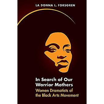 En busca de nuestras madres de Guerrero - dramaturgos de las mujeres de las artes negras