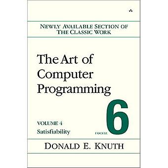 The Art of Computer Programming - Satisfiability - Volume 4B  - Fascicle