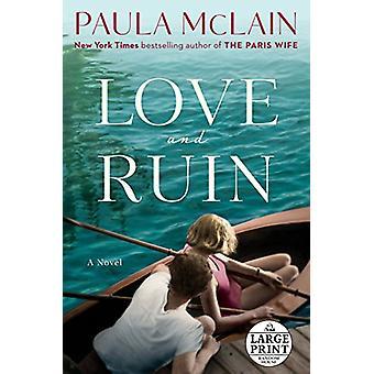 Love and Ruin by Paula McLain - 9780525637233 Book