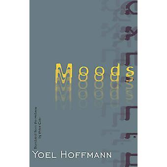 Moods by Yoel Hoffmann - Peter Cole - 9780811223829 Book