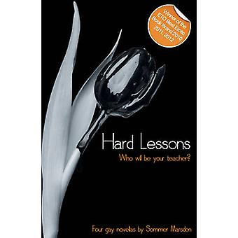 Hard Lessons - A Collection of Four Erotic Novellas by Sommer Marsden