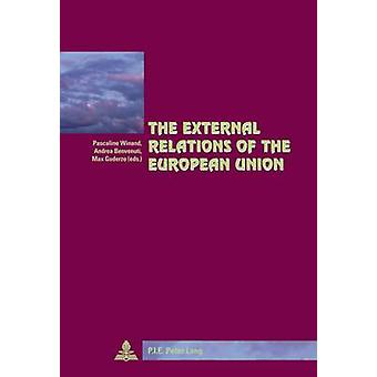 The External Relations of the European Union (Cite Europeenne/Europea