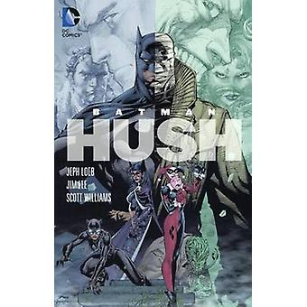 Hush by Jeph Loeb - Jim Lee - Scott Williams - Bob Kane - 97806063521