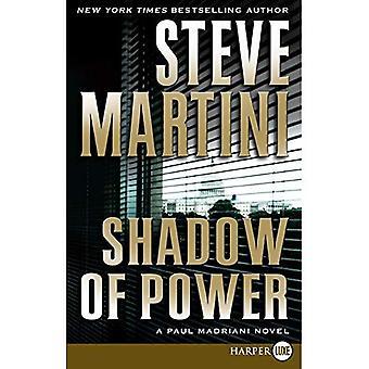 Shadow of Power (Paul Madriani Novels) [Grande impression]