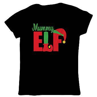 Mumie Elf dame T-shirt | Jul Xmas HoHoHo sæson hilsen Merry | Lys dekorationer Santa Claus rensdyr Rudolf | Julegave hendes mor