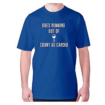 Mens funny drinking t-shirt slogan tee wine hilarious - Does running out of wine count as cardio
