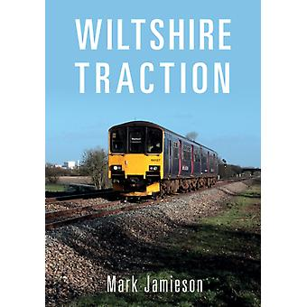 Wiltshire Traction by Mark Jamieson
