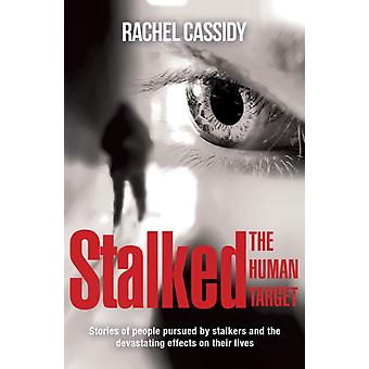 Stalked by Rachel Cassidy